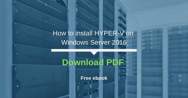 How to install HYPER-V on Windows Server 2016 | Askme4Tech