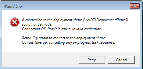 Possible cause invalid credentials in MDT 2013 after